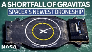 """SpaceX Droneship """"A Shortfall of Gravitas"""" Arrives in Port Canaveral"""