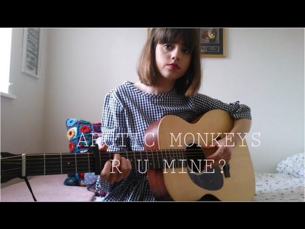 Arctic Monkeys R U Mine? Cover