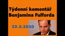 Benjamín Fulford - týdenní komentář ze dne 23.3.20, Projekt Blue Beam a falešná show ...