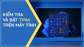 Hướng dẫn cách bật TPM 2.0 trong Bios Gigabyte để cài Windows 11