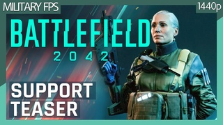 Battlefield 2042: Support Specialist Gameplay Teaser - Maria Falck (No commentary) 1440p