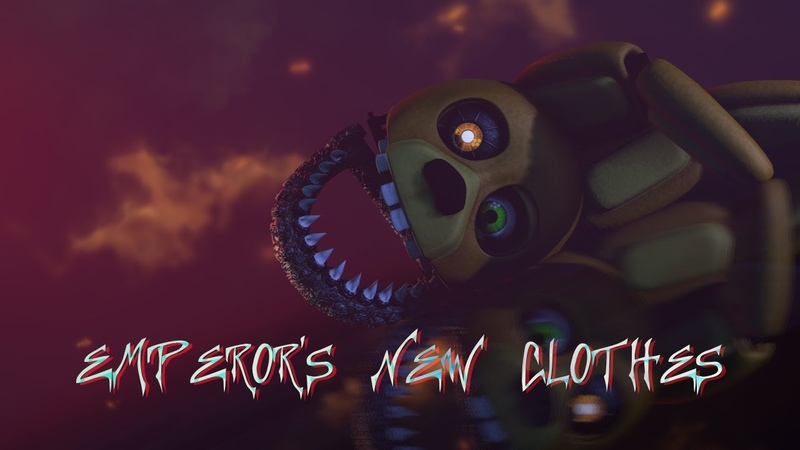 FNaF SFM Panic At The Disco Emperor's New Clothes