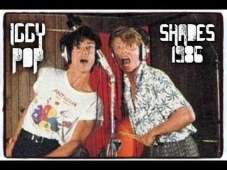 IGGY POP ~ SHADES ~ SINGLE EDIT'86