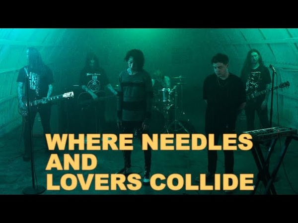 If I Die First Where Needles and Lovers Collide Music Video
