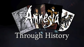 Amnesia's Lore Explained Through a Historical Lens