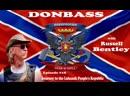 Donbas z Russellem Bentley odc 18 Wyprawa do Ługańskiej Republiki