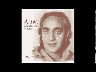 AUM a meditation in sound, by Swami Rama