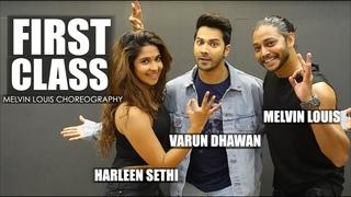 First Class | Melvin Louis ft. Varun Dhawan and Harleen Sethi