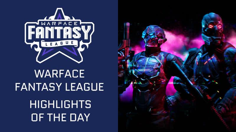 Warface Fantasy League Highlight Day 2