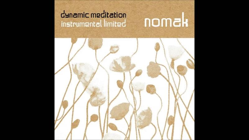 Nomak Dynamic Meditation Instrumental Limited Full Album