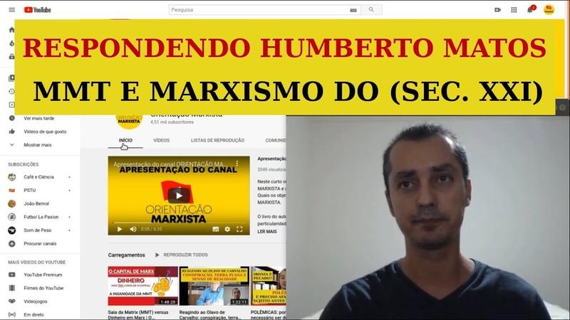 Respondendo Humberto Matos MMT e marxismo do século XXI EP 36