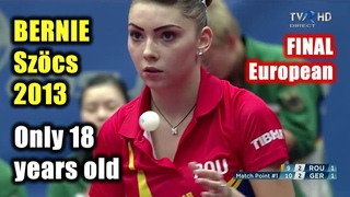 👉 Bernadette Szocs (18 year old) vs Xiaona Shan 🏓 European Table Tennis Final 2013