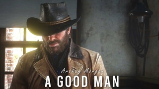 Red Dead Redemption 2   A Good Man   Arthur Morgan  