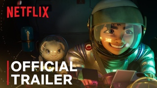 OVER THE MOON   Official Trailer #1   A Netflix/Pearl Studio Production