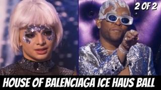 House of Balenciaga Ice Haus Ball w/ Demi Lovato 2 of 2   Legendary HBO Max Season 2