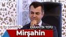 Bu Şəhərdə Karantin Toyunda Mirşahin