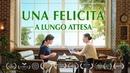 Film tratto da una storia vera Una felicità a lungo attesa - Film cristiano in italiano 2019