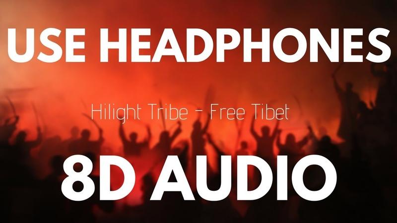 PSYTRANCE Hilight Tribe Free Tibet Vini Vinci remix 8D AUDIO