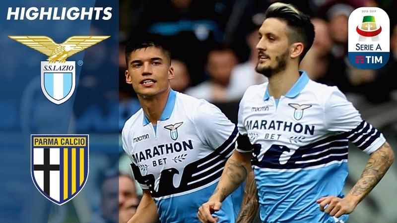 Лацио 4 1 Парма Обзор матча чемпионата Италии Серия А