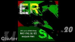 Robins, Joey Avila - Natural Blues (Wasabi Rmx)(Afro House)