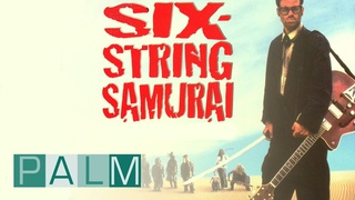 Six String Samurai (1998) | Official Full Movie [subtitles]