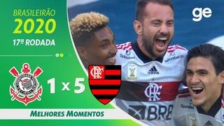 CORINTHIANS 1 X 5 FLAMENGO | MELHORES MOMENTOS | 17ª RODADA BRASILEIRÃO 2020 |