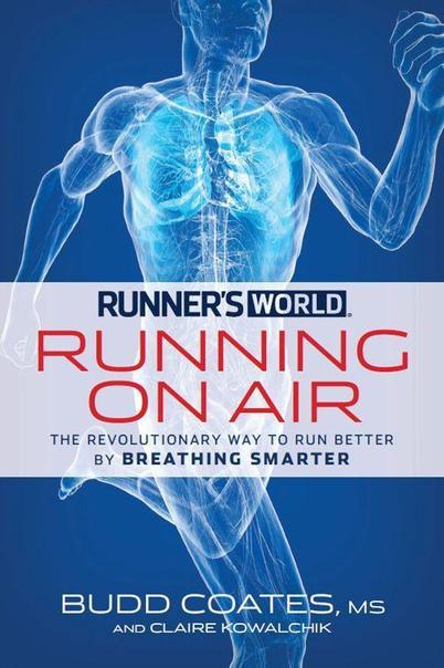 Runner's World Running on Air by Breathing Smarter