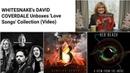 DAVID COVERDALE Unboxes 'Love Songs' Collection(NEWS:Joel Hoekstra, Reb Beach, Adrian Vandenberg)