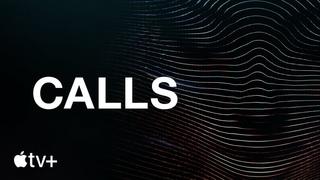 Calls — Trailer oficial   Apple TV+