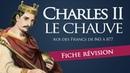 Fiche révision : Charles le Chauve - roi des Francs