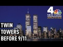See the WTC's Twin Towers, the Way We Want to Remember Them   NBC New York Archives
