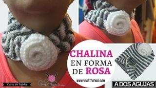 Chalina con diseño de Rosa a dos agujas - Aprendiendo a tejer chalinas
