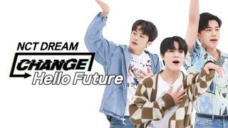 [CHANGE CAM] 엔시티 드림 - 헬로우 퓨처 (NCT DREAM - Hello Future) l 주간아이돌(Weekly Idol)