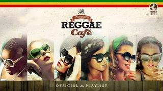 Vintage Reggae Café - Official Playlist 2021