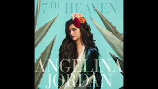 Angelina Jordan - 7th Heaven (Official Audio)
