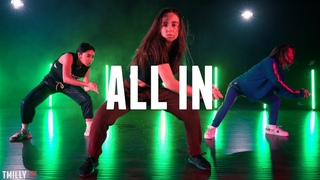 ZaeHD & CEO - ALL IN - Choreography by Willdabeast Adams ft. Sean Lew & Kaycee Rice #TMillyTV