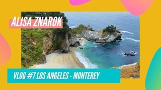ALISA ZNAROK / VLOG #7 / Trip: LA - Monterey
