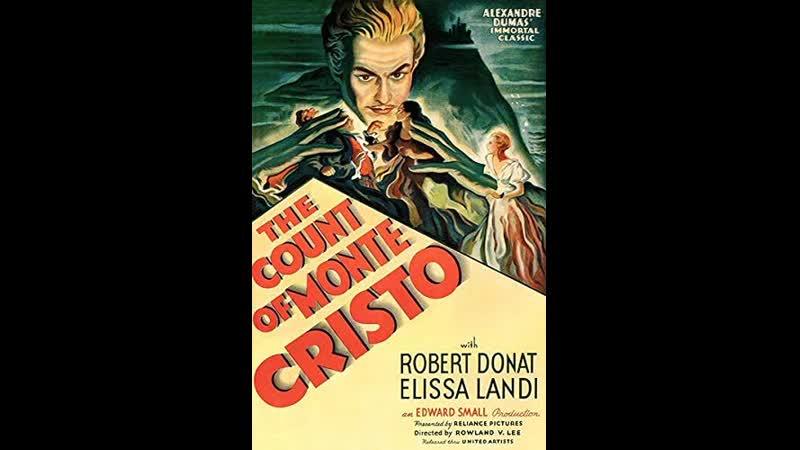 Загадка графа Монте Кристо The Count of Monte Cristo 1934 Роулэнд В Ли