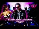 DJ SENOL UZMAN feat SIBEL CAN SUISTIMAL REMIX