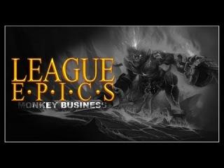 League Epics - Monkey Business