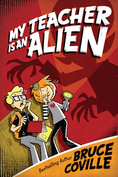 My Teacher is an Alien (My Teacher is an Alien #1)