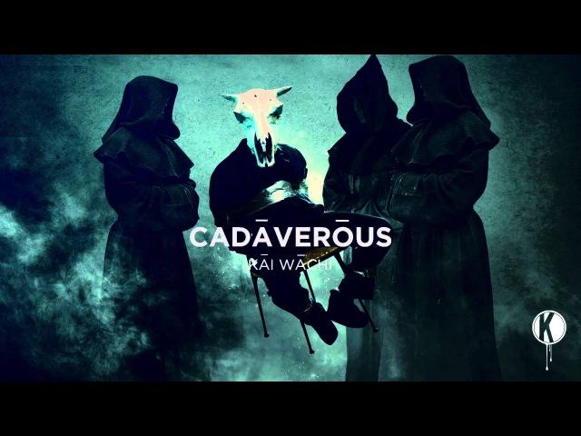 Kai Wachi Cadaverous EP