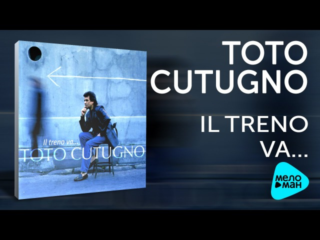 Toto Cutugno Il Treno Va Альбом 2003