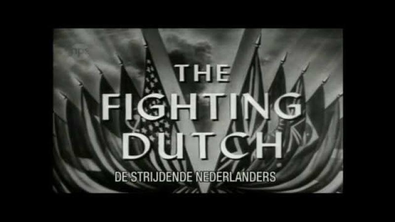 The Fighting Dutch ( Aflevering - De Oorlog in Indonesië )