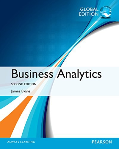 Business Analytics (2nd Global Edition) by James R