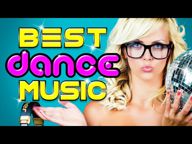 New Best Club Dance Music - 2016 Party Dance Mix (Various Artists)