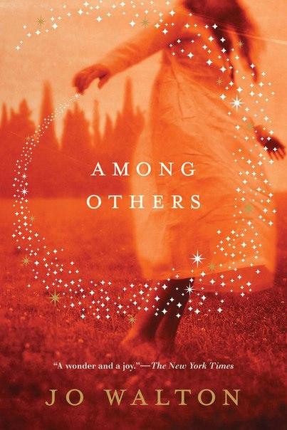 Jo Walton - Among Others