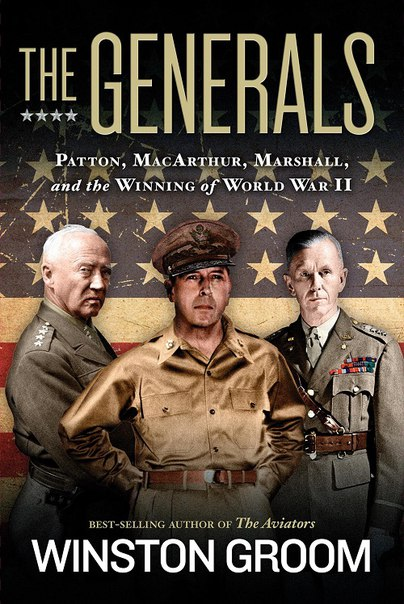 Winston Groom - The Generals