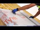 НОВОЕ DuPont™ Tyvek® видео инструкция по монтажу кровли