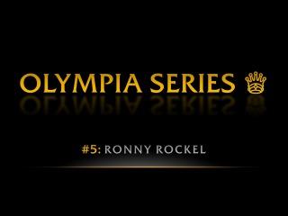 OLYMPIA SERIES: Ronny Rockel | Pro BB World
